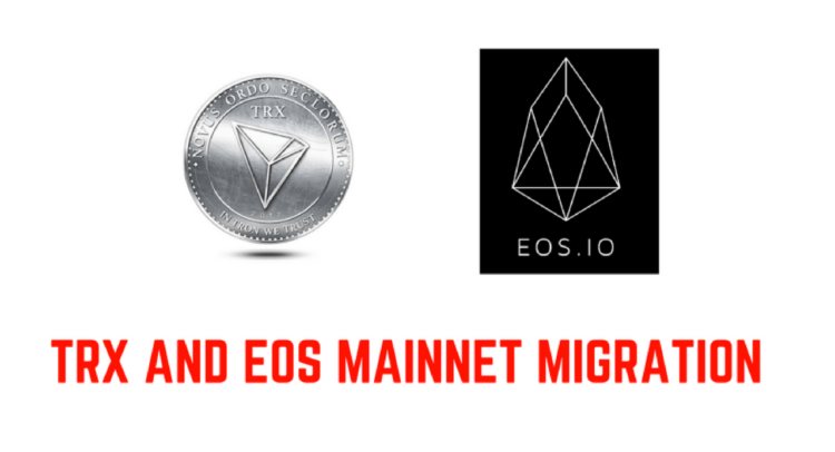 EOS and TRON Mainnet